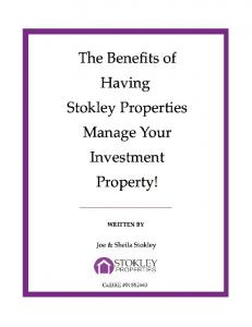 The Benefits of Having Stokley Properties Manage Your Investment Property! Table of Contents