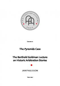 The Berthold Goldman Lecture on Historic Arbitration Stories