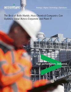 The Best of Both Worlds: How Chemical Companies Can Optimize Value Across Corporate and Plant IT
