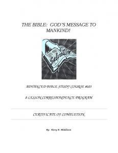 THE BIBLE: GOD S MESSAGE TO MANKIND!