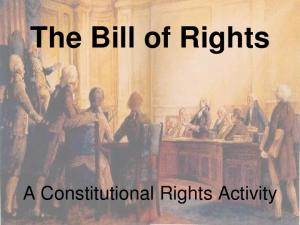 The Bill of Rights. A Constitutional Rights Activity