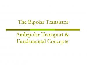 The Bipolar Transistor. Ambipolar Transport & Fundamental Concepts