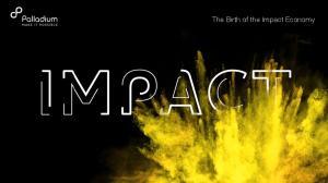 The Birth of the Impact Economy