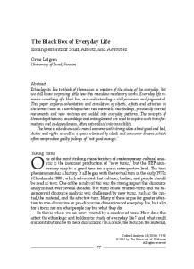 The Black Box of Everyday Life