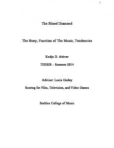 The Blood Diamond. The Story, Function of The Music, Tendencies