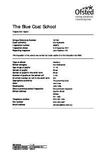 The Blue Coat School. Inspection report. Unique Reference Number Inspection number Inspection dates 8 9 December 2011