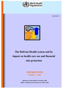 The Bolivian Health system and its impact on health care use and financial risk protection DISCUSSION PAPER NUMBER
