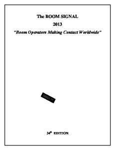 The BOOM SIGNAL 2013 Boom Operators Making Contact Worldwide