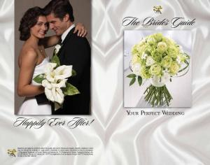 The Bride s Guide. Happily Ever After! Your Perfect Wedding
