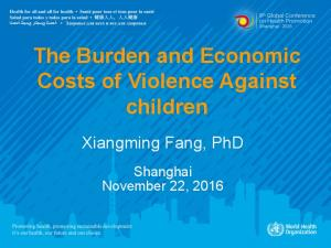 The Burden and Economic Costs of Violence Against children