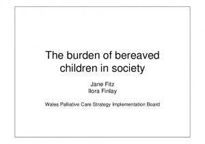 The burden of bereaved children in society