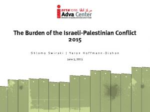 The Burden of the Israeli-Palestinian Conflict 2015