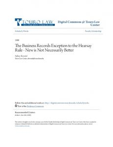 The Business Records Exception to the Hearsay Rule - New is Not Necessarily Better