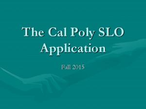 The Cal Poly SLO Application. Fall 2015