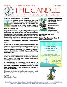 THE CANDLE. Come Join Us. Sisters and Brothers in Christ