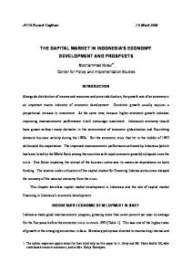 THE CAPITAL MARKET IN INDONESIA S ECONOMY: DEVELOPMENT AND PROSPECTS