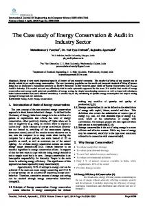 The Case study of Energy Conservation & Audit in Industry Sector