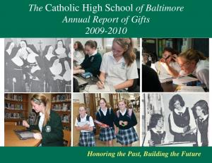 The Catholic High School of Baltimore Annual Report of Gifts Annual Report of Gifts