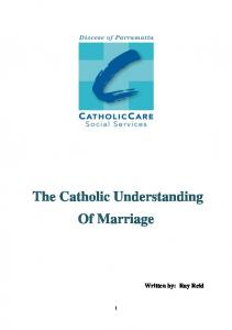 The Catholic Understanding Of Marriage