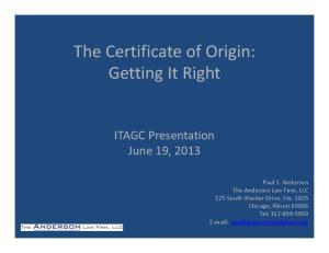 The Certificate of Origin: Getting It Right