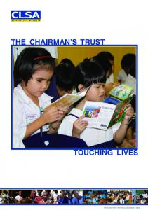 The chairman s trust. Touching lives