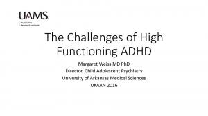 The Challenges of High Functioning ADHD