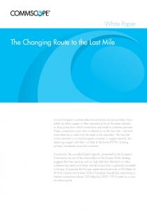 The Changing Route to the Last Mile