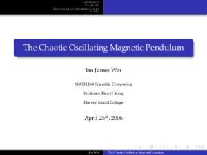 The Chaotic Oscillating Magnetic Pendulum