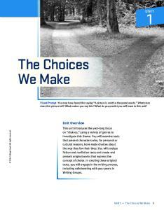 The Choices We Make UNIT. Unit Overview