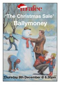 The Christmas Sale. Ballymoney. Thursday 8th 6.30pm