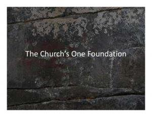 The Church s One Foundation