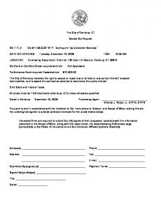 The City of Danbury, CT. Sealed Bid Request. DATE BID OPENING: Tuesday, December 16, 2008 TIME: 10:00 AM