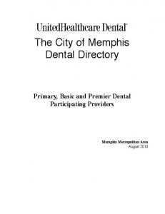 The City of Memphis Dental Directory. Primary, Basic and Premier Dental Participating Providers