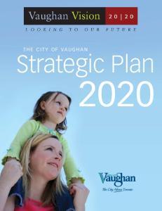 THE CITY OF VAUGHAN. Strategic Plan