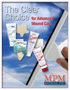 The Clear Choice for Advanced. Wound Care