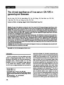 The clinical significance of Inca serum CA-125 in gynecological diseases