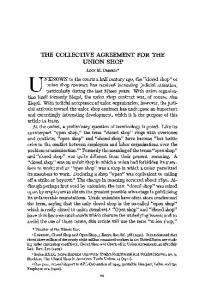THE COLLECTIVE AGREEMENT FOR THE UNION SHOP