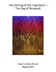 The Coming of the Holy Spirit The Day of Pentecost