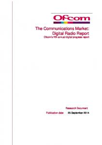 The Communications Market: Digital Radio Report Ofcom s fifth annual digital progress report