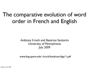 The comparative evolution of word order in French and English