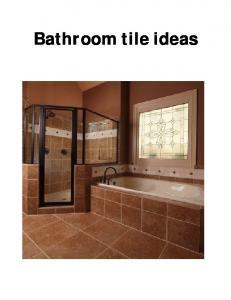 THE COMPLETE TILE BATHROOM