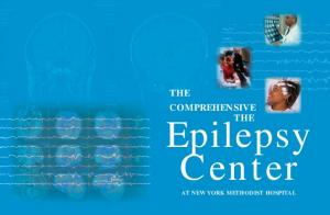 THE COMPREHENSIVE THE. Epilepsy Center AT NEW YORK METHODIST HOSPITAL