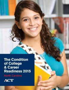 The Condition of College & Career Readiness North Carolina