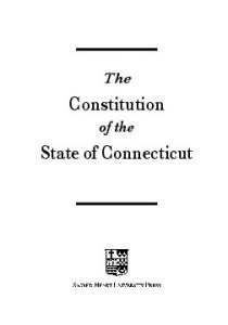 The. Constitution. of the. State of Connecticut