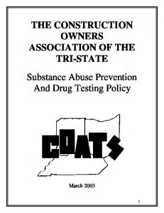 THE CONSTRUCTION OWNERS ASSOCIATION OF THE TRI-STATE Substance Abuse Prevention And Drug Testing Policy