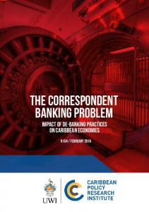 The Correspondent Banking Problem. Impact of de-banking practices on Caribbean Economies