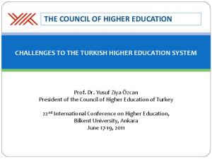 THE COUNCIL OF HIGHER EDUCATION