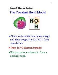 The Covalent Bond Model