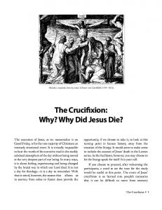 The Crucifixion: Why? Why Did Jesus Die?