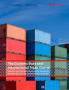 The Customs Duty and International Trade Course. The Customs Duty and International Trade Course
